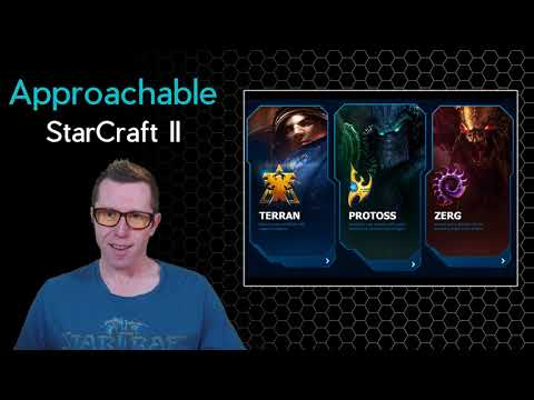 Approachable StarCraft II - The Races of StarCraft