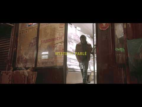 Video: Westside Parle Ft. 6ix7 - Late Intro