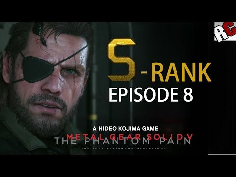 Metal Gear Solid 5: The Phantom Pain - Episode 8 S-Rank Walkthrough - (Occupation Forces)