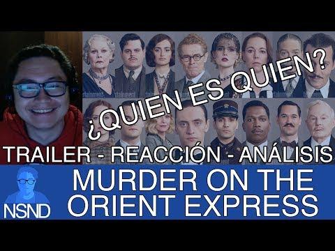 MURDER ON THE ORIENT EXPRESS   Trailer   REACCIÓN   ANÁLISIS   Explicación del casting