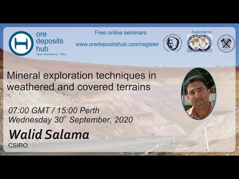 ODH050: Mineral exploration techniques in weathered and covered terrains – Walid Salama