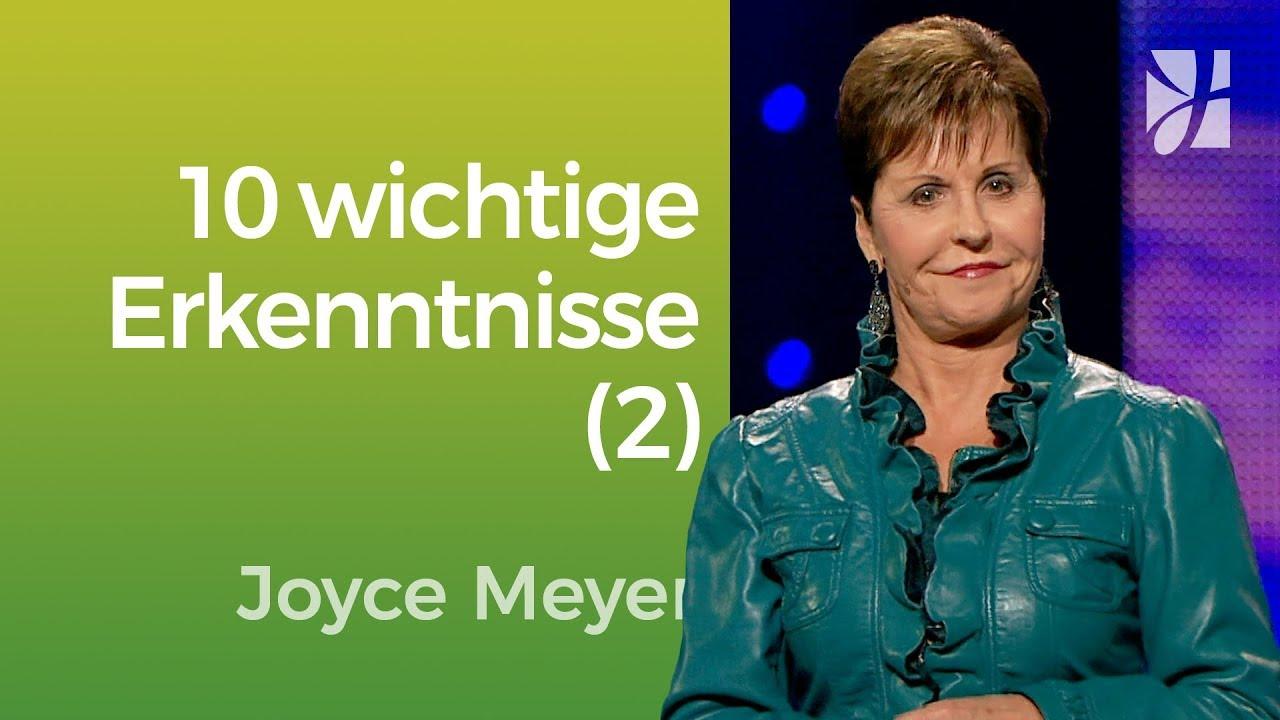 """""""Die 10 wichtigsten Erkenntnisse meines Lebens"""" (2) – Joyce Meyer – Mit Jesus den Alltag meistern"""