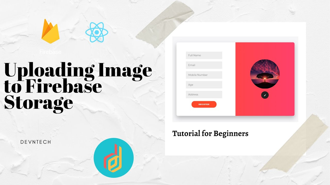 ReactJS Firebase - Uploading Images To Firebase Storage
