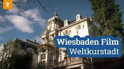 Wiesbaden Film - Weltkurstadt
