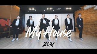 [창원TNS] 2PM 투피엠 - 우리집 My House|댄스커버 DANCE COVER