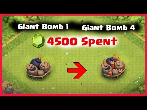 Giant Bomb  1 To 4 Level Upgrade || 4500 Gems || Clash Of Clans