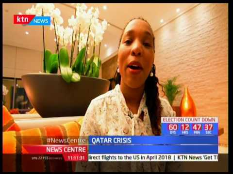 News Centre: Qatar Crisis- Kenyans in Qatar unmoved by situation