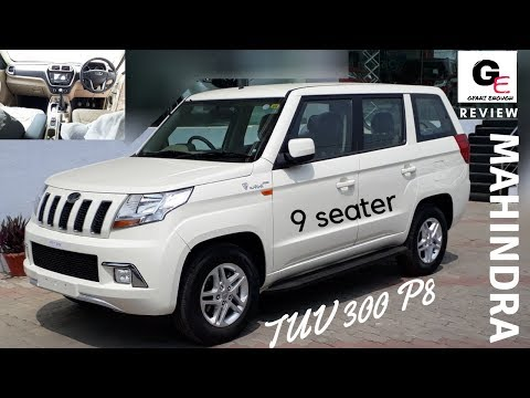 2018 Mahindra TUV 300 Plus P8 | 9 seater | most detailed review | features | mileage | specs !!!
