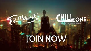 Taz Network x Chill Zone | Weekend Chill Music Livestream (26/05/17)