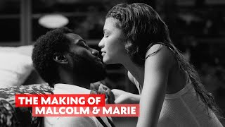 The Making of Malcolm \u0026 Marie with Sam Levinson and More | Q\u0026A