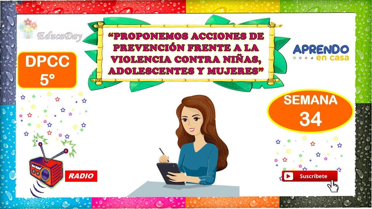 Semana 34 DPCC 5° (Secundaria) RADIO - PROPONEMOS ACCIONES DE PREVENCIÓN - download from YouTube for free
