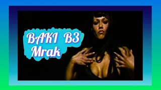 BAKI B3 -MRAK (Official Video) 1999