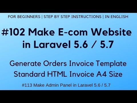 102 Make E-com in Laravel 5 6 / 5 7   Generate Order Invoice