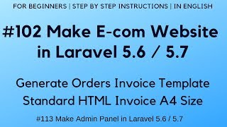 #102 Make E-com in Laravel 5.6 / 5.7   Generate Order Invoice Template   Standard HTML A4 Size