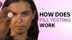 How does pill testing work?