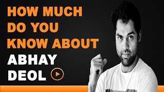 Abhay Deol - How Much Do You Know About Your Star?