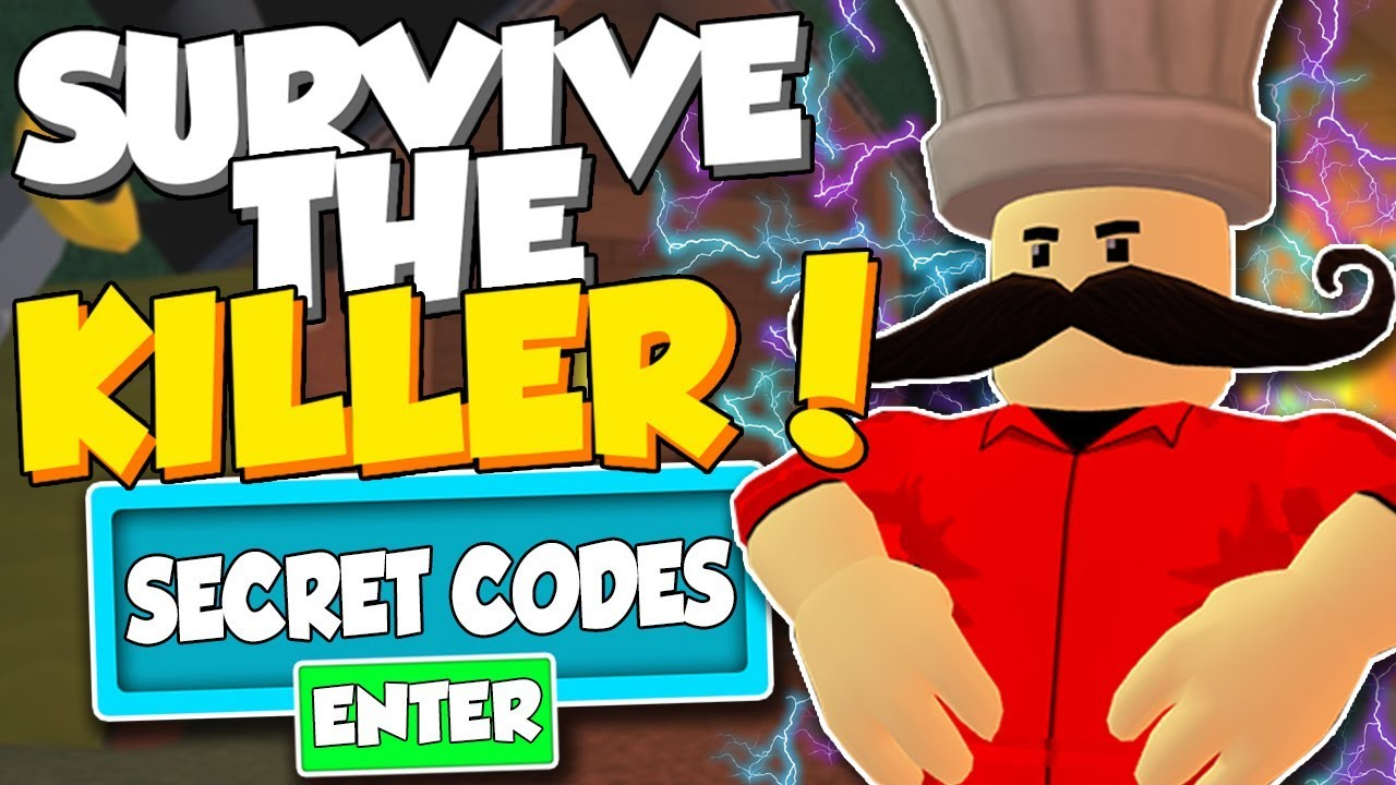 New Secret Codes In Survive The Killer Roblox Youtube