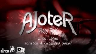 AJoteR - Piąty rok (prod. Efen, cuty DJ Sokół)