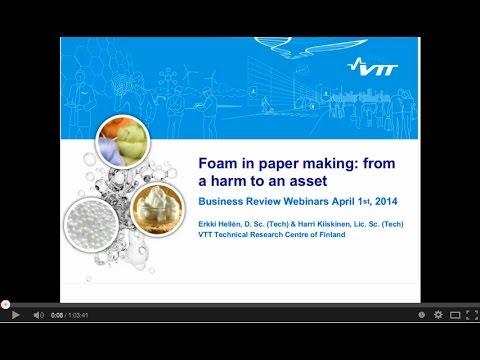 VTT WEBINAR: Foam in paper making