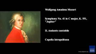 "Wolfgang Amadeus Mozart, Symphony No. 41 in C major, K. 551, ""Jupiter"", II. Andante cantabile"