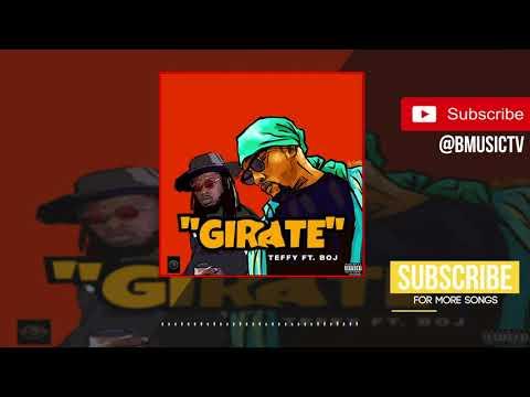 Teffy - Girate Ft. BOJ (OFFICIAL AUDIO 2018)