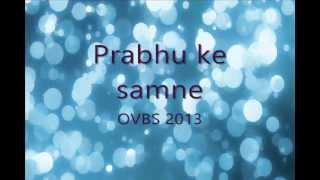 Hindi Christian Devotional Song (OVBS 2013)