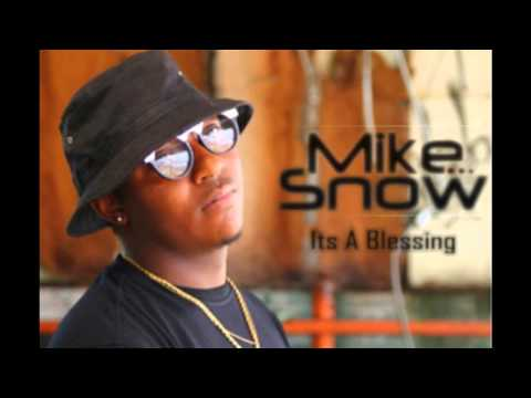 Mike Snow - Its a Blessing