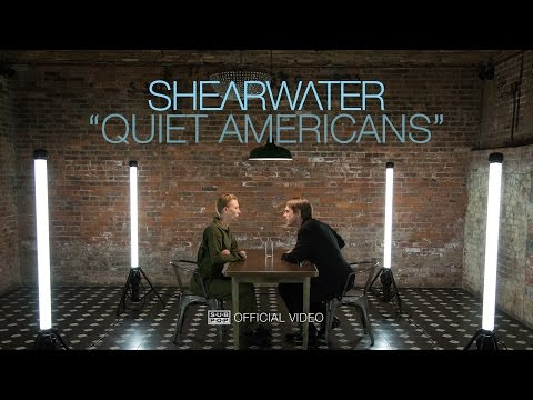 Shearwater - Quiet Americans [OFFICIAL VIDEO]
