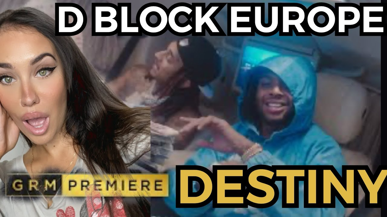 FEMALE DJ REACTS TO UK MUSIC ?? D Block Europe - Destiny (GRM DAILY) REACTION