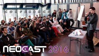 CGM - Conférence NeoCast 2016
