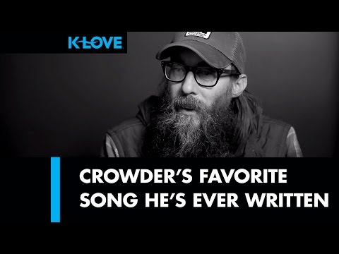 Crowder's Favorite Song (Stars) LIVE at K-LOVE