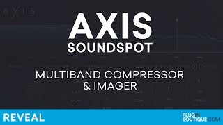 Axis by Soundspot | Multiband Compressor Imager