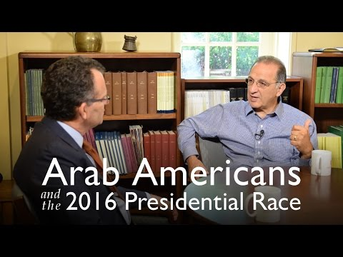 Arab Americans and the 2016 Presidential Race