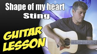 Shape of my heart ♦ Guitar Lesson ♦ Tutorial ♦ Cover ♦ Tabs ♦ Sting