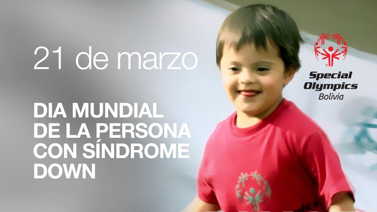 21 De Marzo Día Mundial De La Persona Con Síndrome Down Youtube