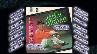 "Jamal Mirdad ,, Awal Jumpa "" Cip. Johan Alambara"