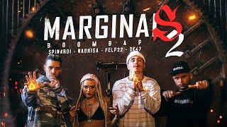 MARGINAIS BOOMBAP 2 🐻 - NABRISA, FELP22, SPINARDI & DK 47 (prod. PEP)