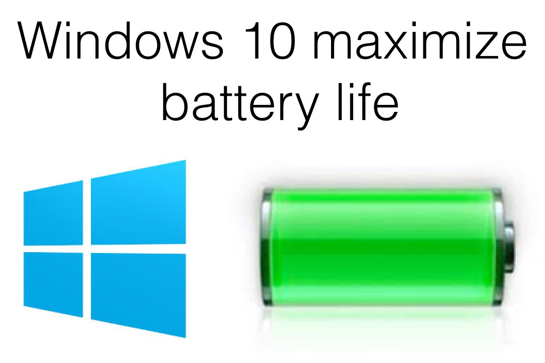 How to maximize battery life on windows 10 - YouTube