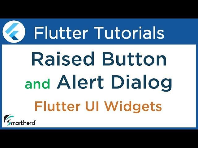 #2.6 Flutter Tutorial using Dart: Raised Button and Alert Dialog Widget ( popup dialog )