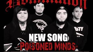 "Domination - ""Poisoned Minds"" *NEW SONG*"