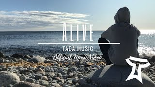 TACA Music - Alive (Official Video)
