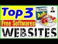 Latest 2019 Top 3 Best websites to free softwares download for windows pc and laptop