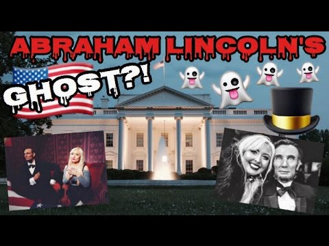GHOST OF ABRAHAM LINCOLN HAUNTS THE WHITE HOUSE?!
