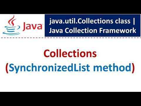 Java : Collection Framework : Collections (SynchronizedList)
