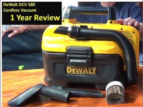 DeWalt DCV 580 vacuum 1 year review
