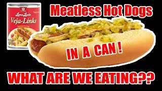 MEATLESS Tube Steaks IN A CAN!! - WHAT ARE WE EATING?? - The Wolfe Pit