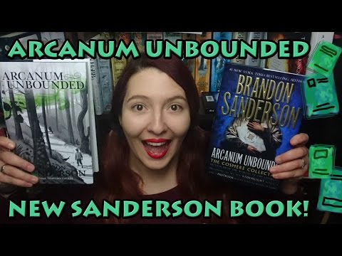 Arcanum Unbounded   New Sanderson Book!   Review
