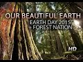 OUR BEAUTIFUL EARTH: A Visual Journey + Earth Day 2015 Video