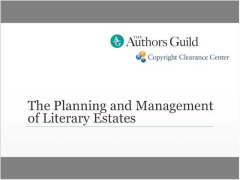 The Planning and Management of Literary Estates