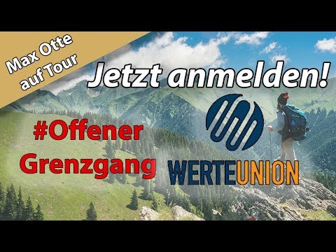 """Max Otte: """"Für eine andere Politik!"""" Melden Sie sich jetzt an für den #Grenzgang der CDU WerteUnion!"""